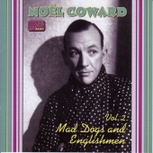 Album artwork for NOEL COWARD, VOLUME 2 - MAD DOGS AND ENGLISHMEN
