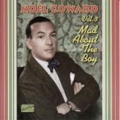 Album artwork for NOEL COWARD VOL. 3 - MAD ABOUT THE BOY