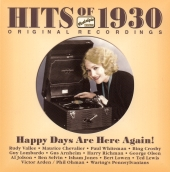 Album artwork for HITS OF 1930 - HAPPY DAYS ARE HERE AGAIN