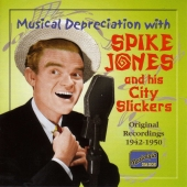Album artwork for SPIKE JONES AND HIS CITY SLICKERS