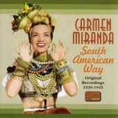 Album artwork for SOUTH AMERICAN WAY: Carmen Miranda