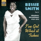 Album artwork for BESSIE SMITH - I'VE GOT WHAT IT TAKES (VOL. 5)