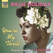 Album artwork for BILLIE HOLIDAY: VOLUME 4 (YOU'RE MY THRILL)