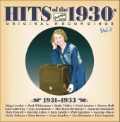 Album artwork for HITS OF THE 1930S VOL. 2 (1931-1933)