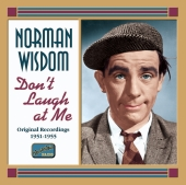 Album artwork for NORMAN WISDOM: DON'T LAUGH AT ME