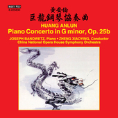 Album artwork for An-Lun Huang: Piano Concerto in G Minor, Op. 25b