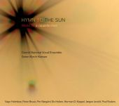 Album artwork for Hymn to the Sun - Works for a cappella choir