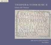 Album artwork for Ars Nova Copenhagen: Taverner & Tudor Music II