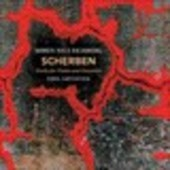 Album artwork for Scherben: Works for Piano & Ensemble
