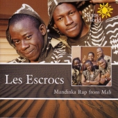Album artwork for LES ESCROS - MANDINKA RAP MUSIC FROM MALI