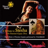 Album artwork for STESHA - EARLY MUSIC OF RUSSIAN GYPSIES