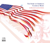 Album artwork for STORY OF AMERICAN CLASSICAL MUSIC, THE