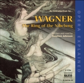 Album artwork for Opera Explained An Introduction to Wagner The Ring
