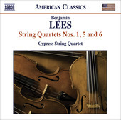 Album artwork for Benjamin Lees: String Quartets nos. 1, 5 & 6