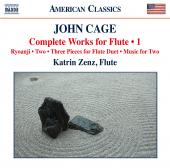 Album artwork for Cage: Complete Works for Flute, Vol. 1