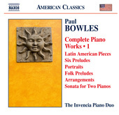 Album artwork for Bowles: Complete Piano Works, Vol. 1