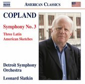 Album artwork for Copland: Symphony No. 3 & 3 Latin American Sketche