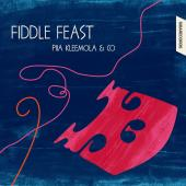 Album artwork for Fiddle Feast - Piia Kleemola & co