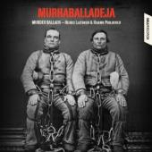 Album artwork for MURDER BALLADS -Murhaballadeja
