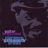 Album artwork for GATEMOUTH BROWN - GUITAR IN MY HAND