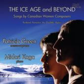 Album artwork for The Ice Age and Beyond - Songs by Women Composers