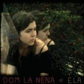 Album artwork for Dom La Nena - Ela