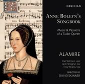 Album artwork for Anne Boleyn's Songbook: Music & Passions of a Tudo