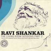 Album artwork for Ravi Shankar: Living Room Sessions Part 2