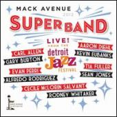 Album artwork for Mack Avenue Super Band Live at the Detroit Jazz Fe
