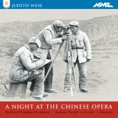 Album artwork for Weir: NIGHT AT THE CHINESE OPERA