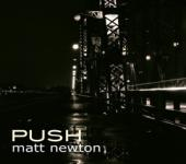 Album artwork for Matt Newton: Push