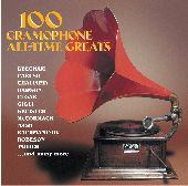 Album artwork for 100 GRAMOPHONE ALL-TIME GREATS