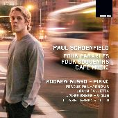 Album artwork for SCHOENFIELD: FOUR PARABLES / FOUR SOUVENIRS