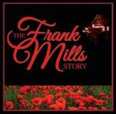 Album artwork for The Frank Mills Story