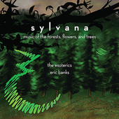 Album artwork for sylvana - music of the forests, flowers, and trees