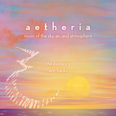 Album artwork for aetheria - music of the sky, air, and atmosphere