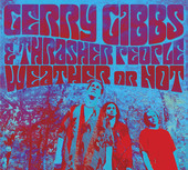 Album artwork for Gerry Gibbs & Thrasher People Weather or Not