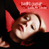 Album artwork for Barb Junger: LOVE ME TENDER