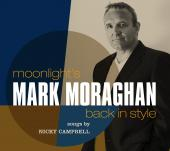 Album artwork for Mark Moraghan: Moonlight's Back In Style