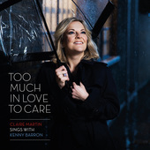 Album artwork for TOO MUCH IN LOVE TO CARE
