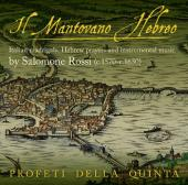Album artwork for Rossi: Il Mantovano Hebreo, madrigals