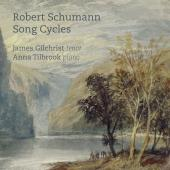Album artwork for Schumann: Song Cycles / Gilchrist, Tilbrook