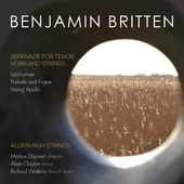 Album artwork for Britten: Serenade for Tenor, Horn & Strings, Op. 3