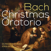 Album artwork for Bach: Christmas Oratorio / Dunedin Consot