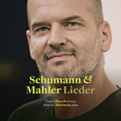 Album artwork for Lieder of Schumann & Mahler / Boesch, Martineau