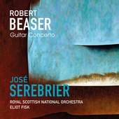 Album artwork for Beaser: GUITAR CONCERTO / Fisk, Serebrier