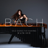 Album artwork for Bach: SOLO WORKS FOR MARIMBA / Kuniko