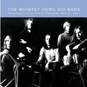 Album artwork for WHISKEY HOWL BIG BAND - LIVE AT THE EL MOCAMBO