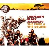 Album artwork for Ladysmith Black Mambazo: The Pure & The Golden