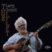 Album artwork for Larry Coryell: The Lift